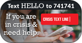 Crisis Text Line - Text 4 Hope to 741741