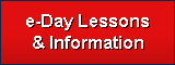 e-Day Lessons and Information