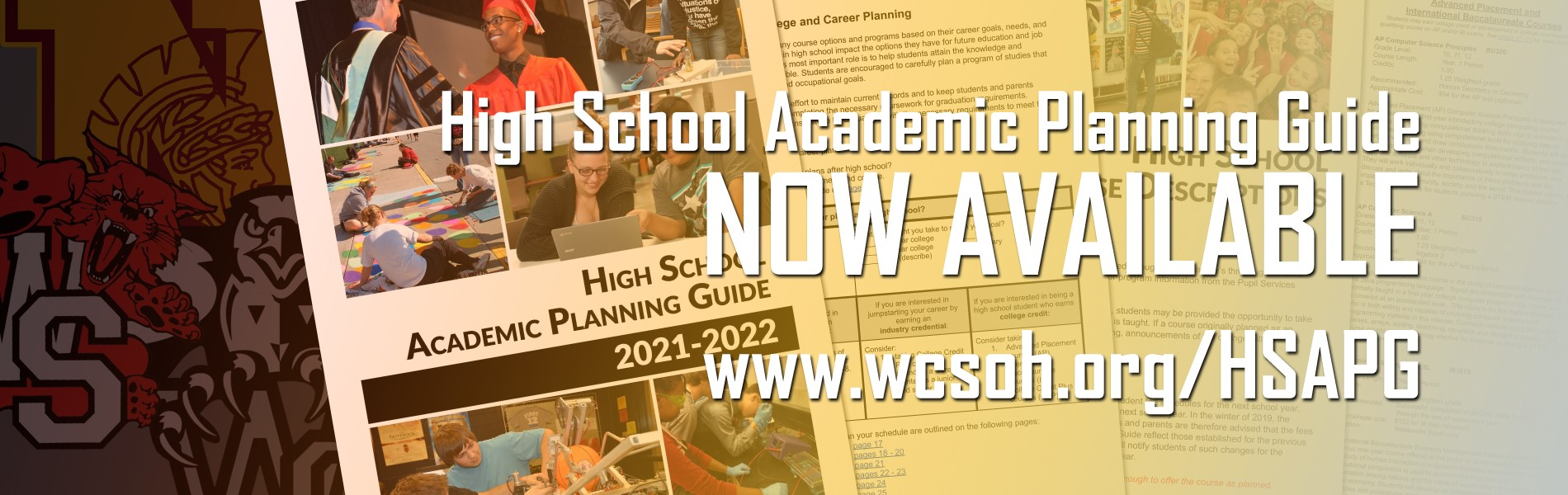 Click the link to view the High School Academic Planning Guide at wcsoh.org/HSAPG